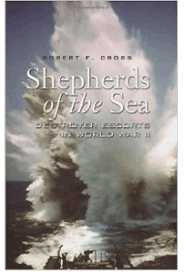 Shepherds of the Sea: Destroyer Escorts in World War II